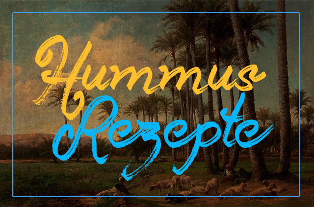 Hummus Rezepte